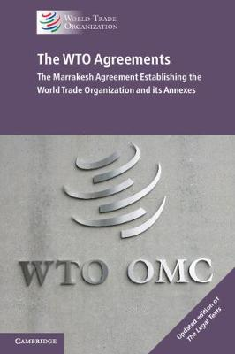 The WTO Agreements by World Trade Organization