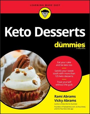 Keto Desserts For Dummies by Rami Abrams