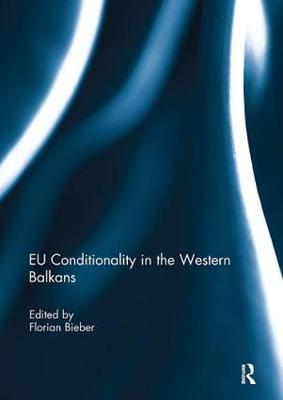 EU Conditionality in the Western Balkans book