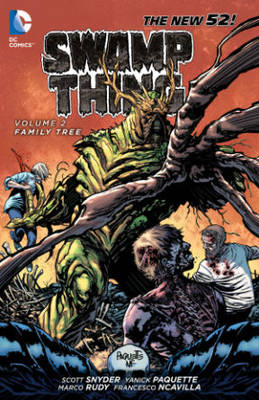 Swamp Thing Volume 2: Family Tree TP by Yanick Paquette