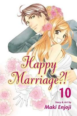 Happy Marriage?!, Vol. 10 book