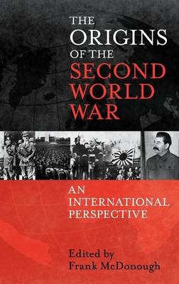Origins of the Second World War by Frank McDonough