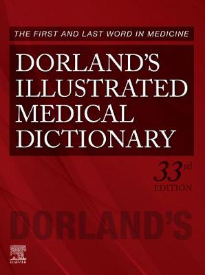 Dorland'S Illustrated Medical Dictionary, 33e by Dorland