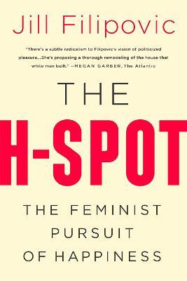 The H Spot by Jill Filipovic