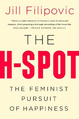 The H Spot by Jill Filipovic
