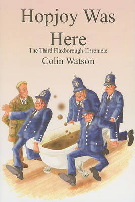 Hopjoy Was Here by Colin Watson