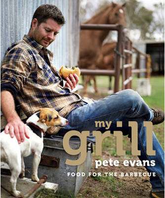 My Grill by Pete Evans