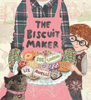 The Biscuit Maker by Sue Lawson