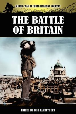 The Battle of Britain by Bob Carruthers