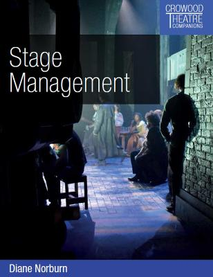Stage Management by Diane Norburn
