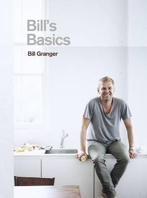 Bill's Basics by Bill Granger