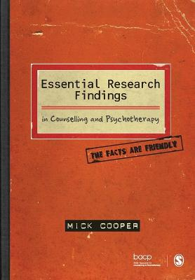 Essential Research Findings in Counselling and Psychotherapy by Mick Cooper