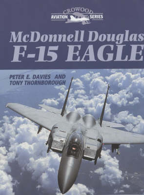 McDonnell Douglas F-15 Eagle by Peter E. Davies