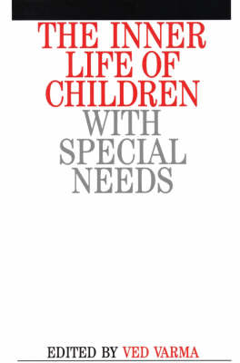 The Inner Life of Children with Special Needs by Ved Prakash Varma