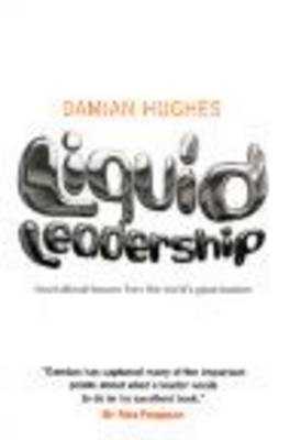 Liquid Leadership by Damian Hughes