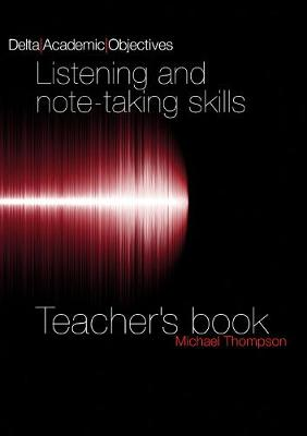 Delta Academic Objectives - Listening and Note Taking Skills B2-C1 book