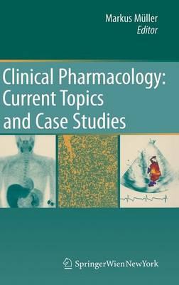 Clinical Pharmacology by Markus Muller