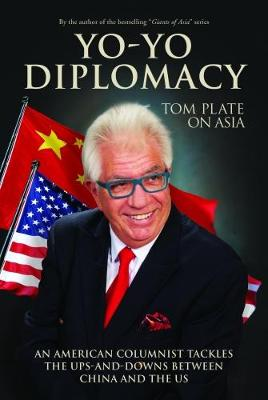 Yo-Yo Diplomacy by Tom Plate