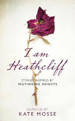 I Am Heathcliff book