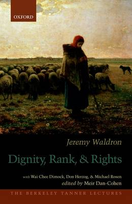 Dignity, Rank, and Rights by Jeremy Waldron