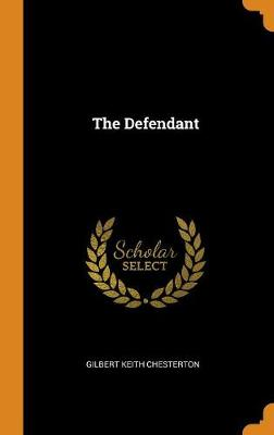 The Defendant by G K Chesterton