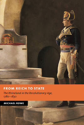 From Reich to State by Michael Rowe