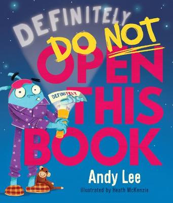 Definitely Do Not Open This Book by Andy Lee
