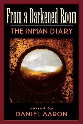 The From a Darkened Room by Arthur Crew Inman