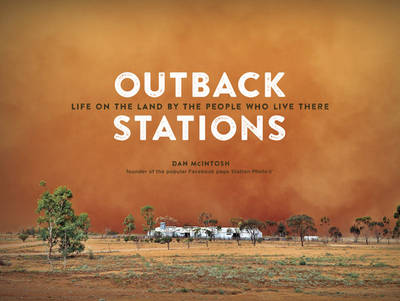 Outback Stations by Daniel McIntosh