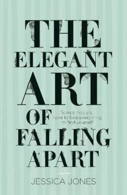 Elegant Art of Falling Apart book