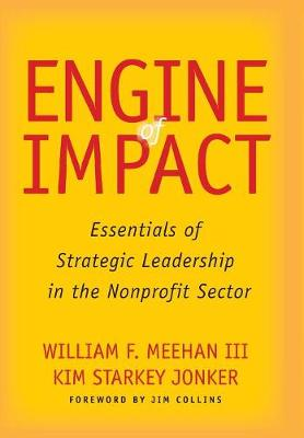 Engine of Impact by William F. Meehan