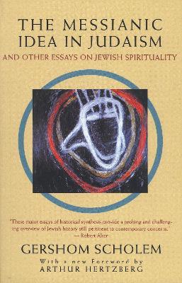Messianic Idea In Judaism book