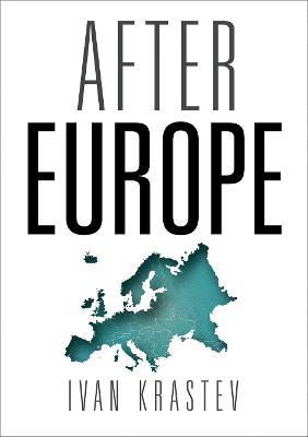 After Europe by Ivan Krastev