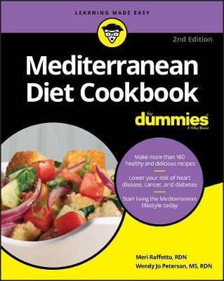 Mediterranean Diet Cookbook For Dummies by Meri Raffetto