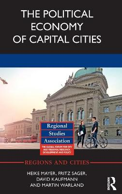 Political Economy of Capital Cities by Heike Mayer