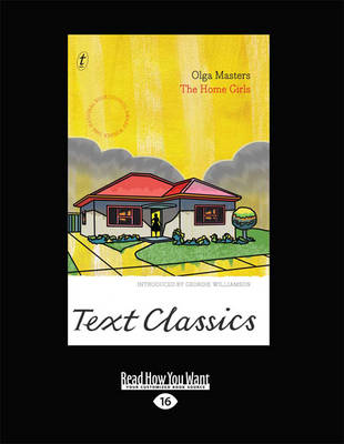The Home Girls: Text Classics by Olga Masters