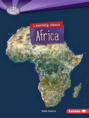 Learning about Africa by Robin Koontz
