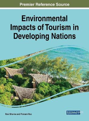 Environmental Impacts of Tourism in Developing Nations by Ravi Sharma