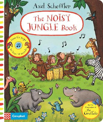 The Noisy Jungle Book: A press-the-page sound book by Axel Scheffler