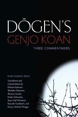 Dogen's Genjo Koan by Eihei Dogen