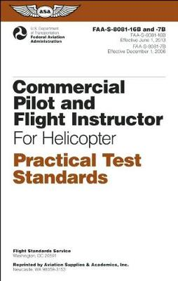 Commercial Pilot and Flight Instructor Practical Test Standards for Helicopter by Federal Aviation Administration (FAA)