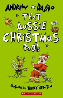 That Aussie Christmas Book by Andrew Daddo