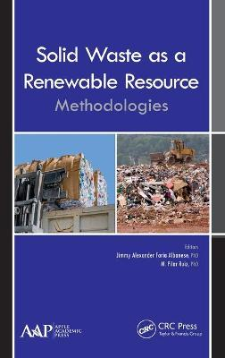 Solid Waste as a Renewable Resource by Jimmy Alexander Faria Albanese