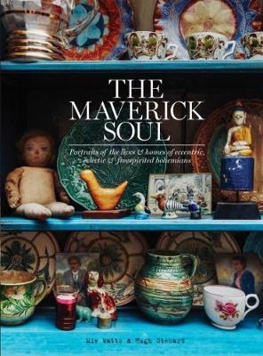 The Maverick Soul by Miv Watts