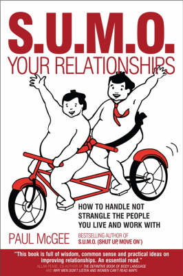 SUMO Your Relationships by Paul McGee