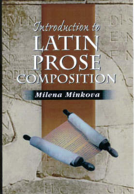 Introduction to Latin Prose Composition by John Traupman
