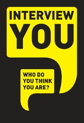 Interview You: Who Do You Think You Are? by Patrick Potter