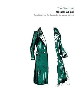 Overcoat The Paper & Ink by N. Gogol