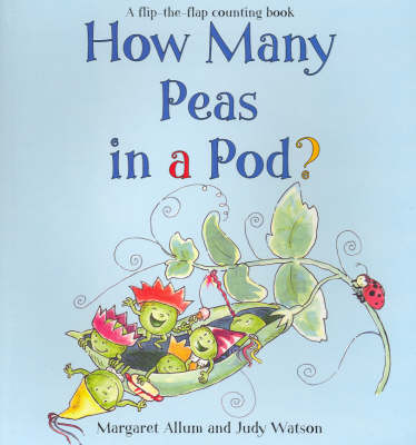 How Many Peas in a Pod? by Margaret Allum