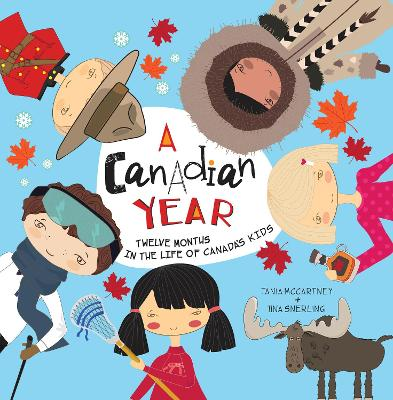 A Canadian Year by Tania McCartney